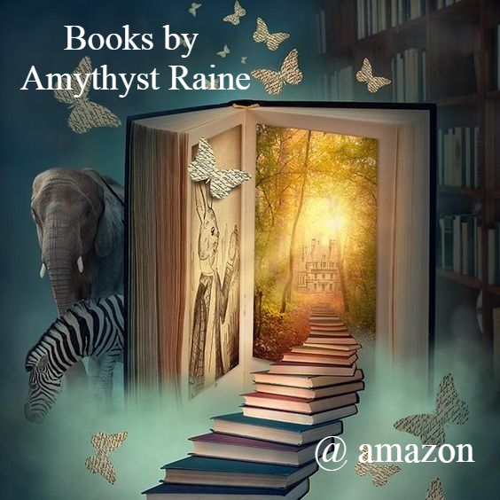 BOOKS BY AMYTHYST RAINE