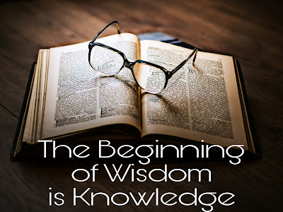 The Beginning of Wisdom is Knowledge