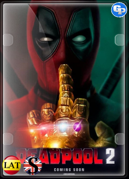 Deadpool 2 (2018) HD 1080P LATINO/INGLES