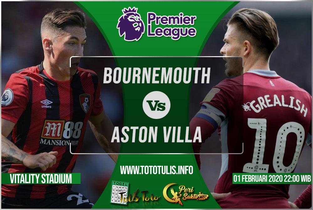 Prediksi Bournemouth vs Aston Villa 01 Februari 2020
