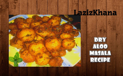 Dry Aloo Masala Recipe in Roman English - Dry Aloo Masala Banane ka Tarika