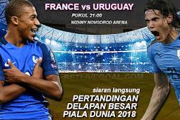 Live Streaming Prancis vs Uruguay 6 Juli 2018