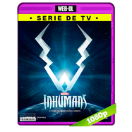 Inhumans (2017) Temporada 1 Completa WEB-DL 1080p Audio Dual Latino-Ingles