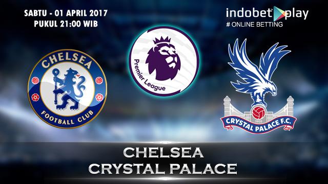 Prediksi Chelsea vs Crystal Palace 01 April 2017 (Liga Inggris)