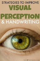 Use these strategies to address visual perception needs for better handwriting.