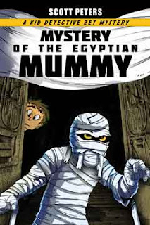 Mystery of the Egyptian Mummy by Scott Peters ISBN-13: 978-0985985295