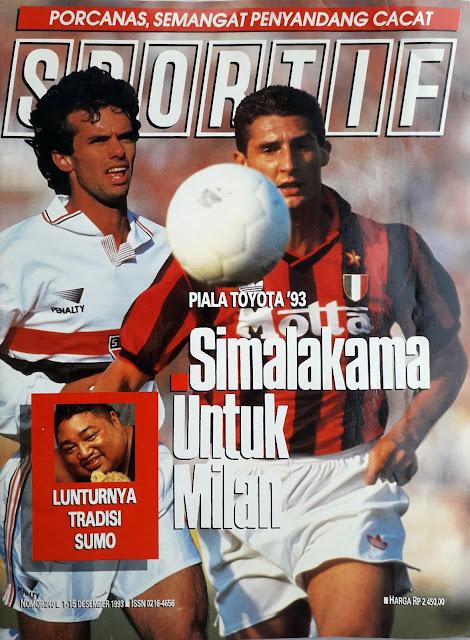 MAJALAH SPORTIF: SIMALAKAMA UNTUK MILAN (EDISI NO. 240/1 - 15 DESEMBER 1993)