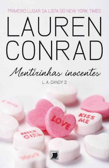 """News: Capa de """"Mentirinhas Inocentes"""", da autora Lauren Conrad 6"""