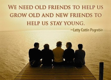 National New Friends, Old Friends Week Quote