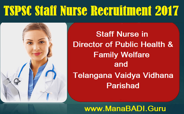 Health, Medical & Family Welfare Department, Staff Nurse, TS Jobs, TS Notifications, TS Recruitment, TSPSC, TSPSC Recruitments