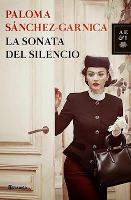 """""""La sonata del silencio"""" de Paloma Sánchez Garnica"""