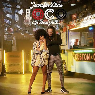 Jennifer Dias - Loco (feat. Elji Beatzkilla) 2019 | Download Mp3