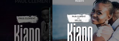 Download Paul clement ft Melisa john - Kiapo
