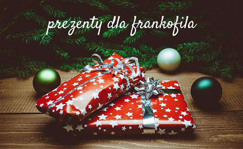 Francuska wishlista, czyli prezenty dla frankofila
