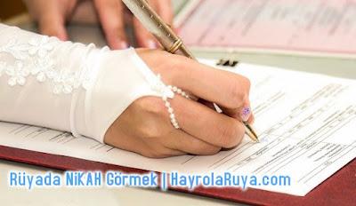 nikah-nikahı-resmi-imam-ruyada-gormek-nedir-gorulmesi-ne-anlama-gelir-dini-ruya-tabiri-tabirleri-islami-ruya-tabiri-yorumlari-kitabi-ruya-yorumu-hayrolaruya.COM