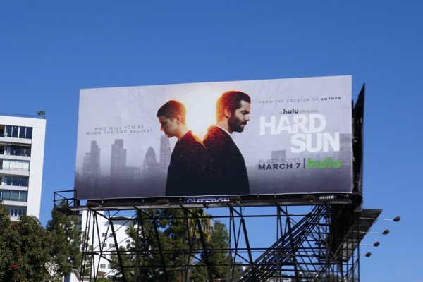 Hard Sun series premiere billboard