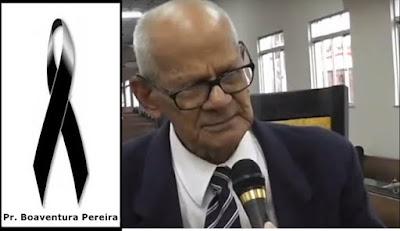 NOTICIA GOSPEL: Morre aos 90 anos o pastor Boaventura Pereira em Bacabal