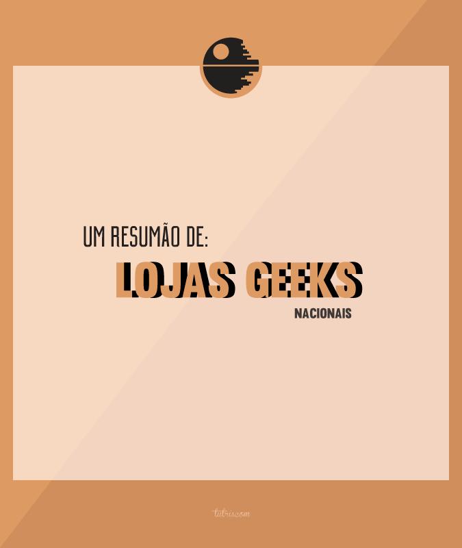 lojas_geeks_nacionais