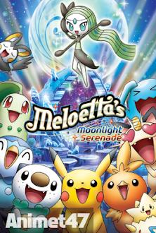 Pokemon Bản Dạ Khúc Ánh Trăng Của Meloetta - Pokemon: Meloettas Moonlight Serenade 2013 Poster