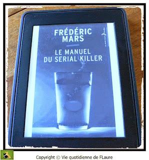 Vie quotidienne de FLaure: Le manuel du sérail killer - MARS Frédéric