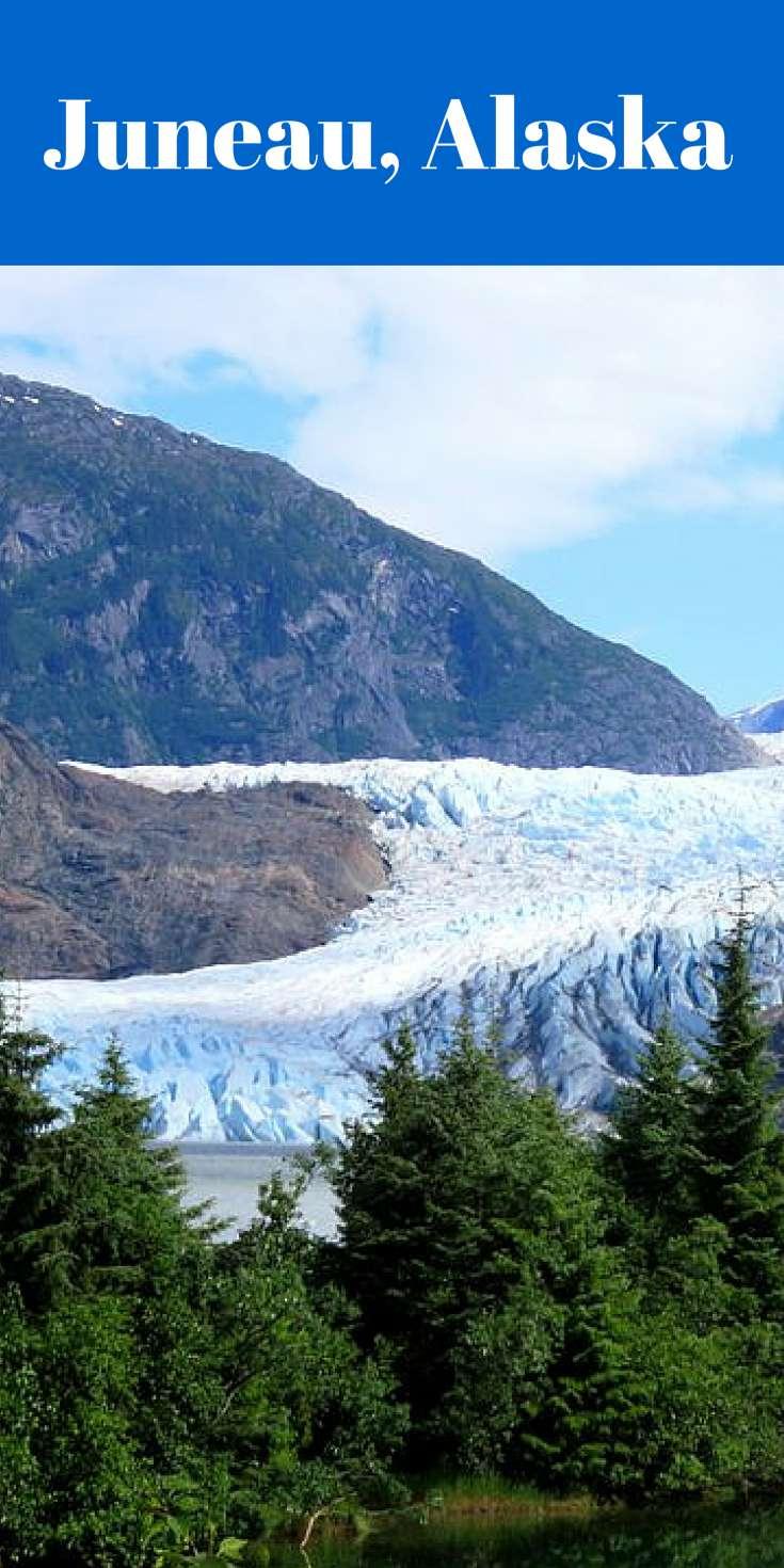 Juneau, Alaska - The Mendenhall Glacier, Glacier Bay National Park and the Shrine of St Therese