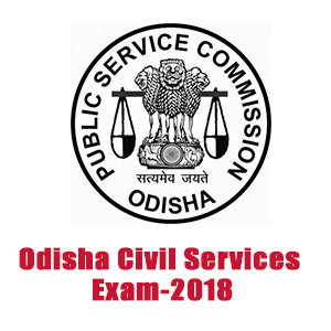 Odisha Civil Services Exam-2018