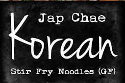 JAP CHAE (KOREAN STIR FRY NOODLES – GF)