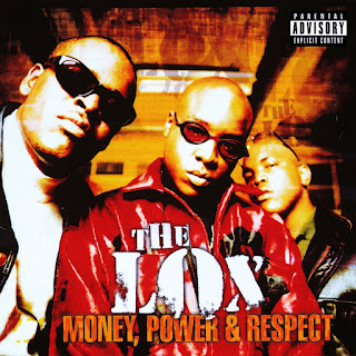 The L.O.X. - Money, Power & Respect (1998)