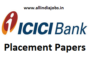 ICICI Bank Placement Papers