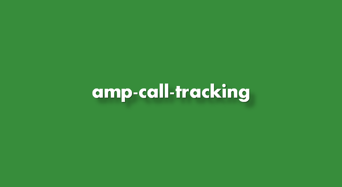 Instrucciones de implementación amp-call-tracking