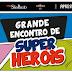 CONCURSO COSPLAY - ENCONTRO COM HERÓIS / Open Mall The Square