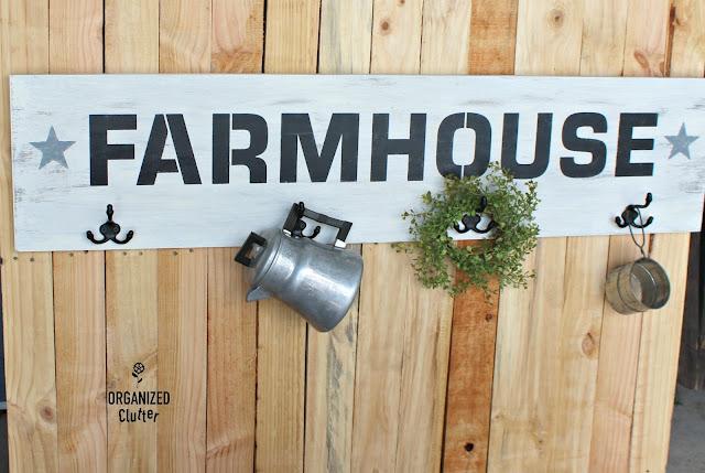 Farmhouse Sign w/hooks & Old Sign Stencils organizedclutter.net