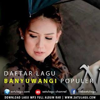 Daftar Lagu Banyuwangi Populer Mp3