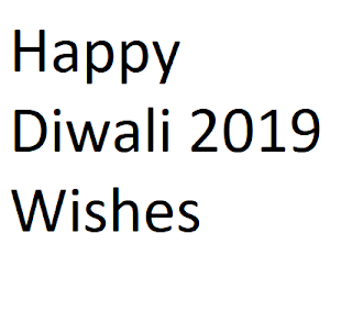 Happy Diwali 2019 Wishes