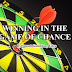 How to win in the Game of Chance?