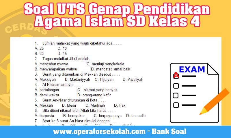 Soal UTS Genap Pendidikan Agama Islam SD Kelas 4