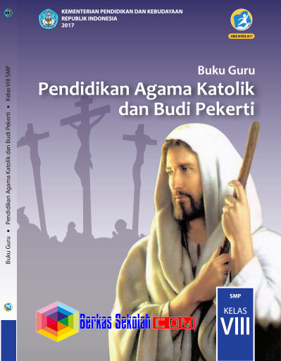 Buku Agama Katolik Kelas VIII (8) Kurikulum 2013 Revisi 2017 PDF