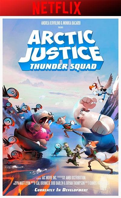 Arctic Justice: Thunder Squad - Arctic Dogs (2019)