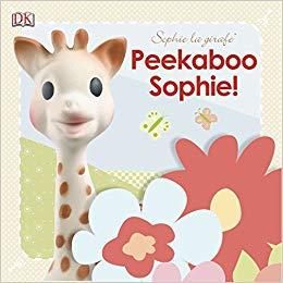 Sophie la giraffe: Peekaboo Sophie! Board Book