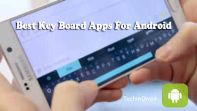 Best Android Keyboard Apps for Fast & Easy Typing