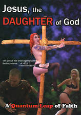 Jesus, the Daughter of God 2013
