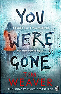 Photo of the book cover of You Were Gone by Tim Weaver