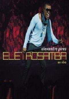 DVD Alexandre Pires - Eletrosamba Ao Vivo Avi - DVD-R(2012)