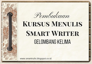 Pembukaan Kursus Menulis Smart Writer Gelombang Kelima
