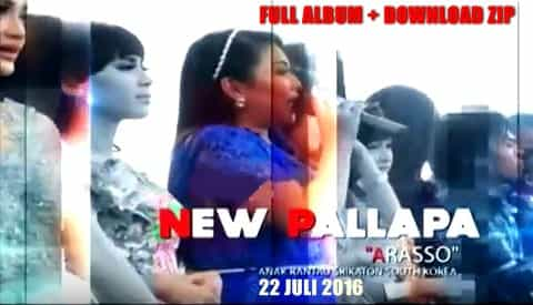 Download Full album Zip New Pallapa Live Arasso Kayen Pati 2016