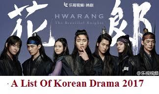 A List Of Korean Drama 2017 | Full Synopsis