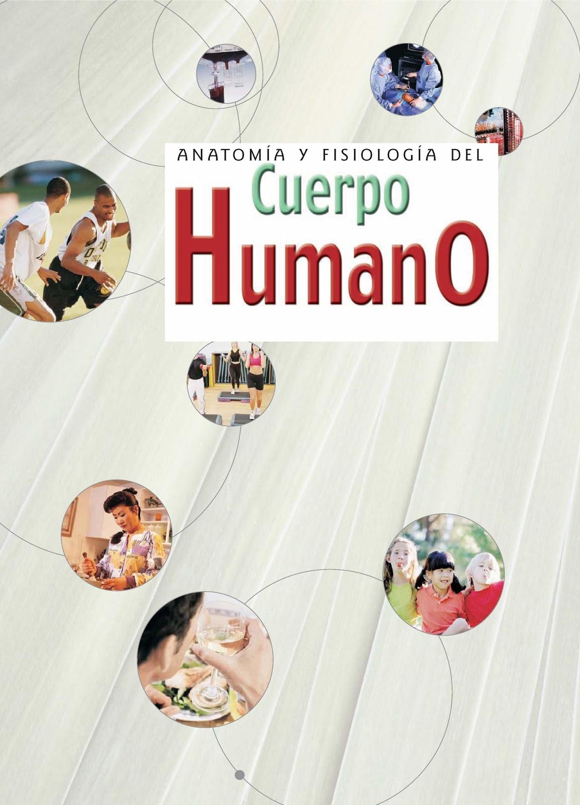Anatomía y fisiología del cuerpo humano   LibrosVirtual