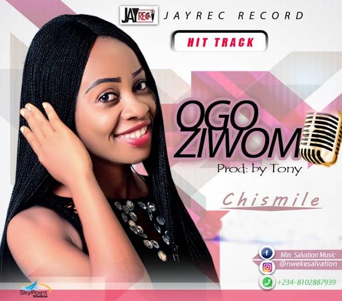 Gospel Music] Chisimile - Ogoziwom (Download Mp3)