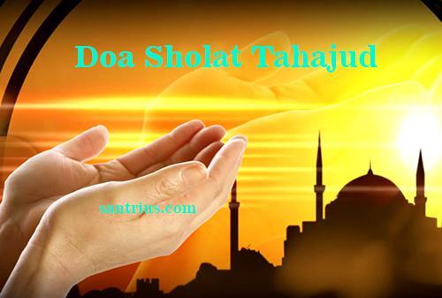 Bacaan Doa Setelah Sholat Tahajud Latin Lengkap Arab Beserta Artinya