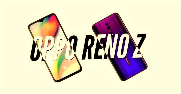 Oppo Reno Z launched: Is this best phone? - LaunchedPhones
